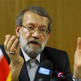 لاريجاني: لبنان يمر بمرحلة حساسة ومستعدون للتعاون...